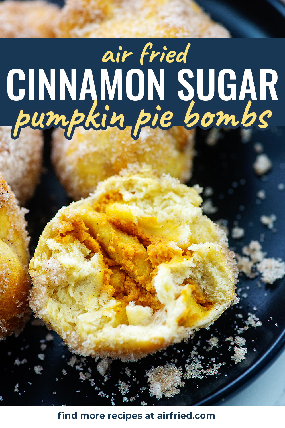Cinnamon sugar donuts filled with pumpkin pie! These donut bombs are made in the air fryer and they turn out perfect every time. #airfryer #pumpkin #donuts