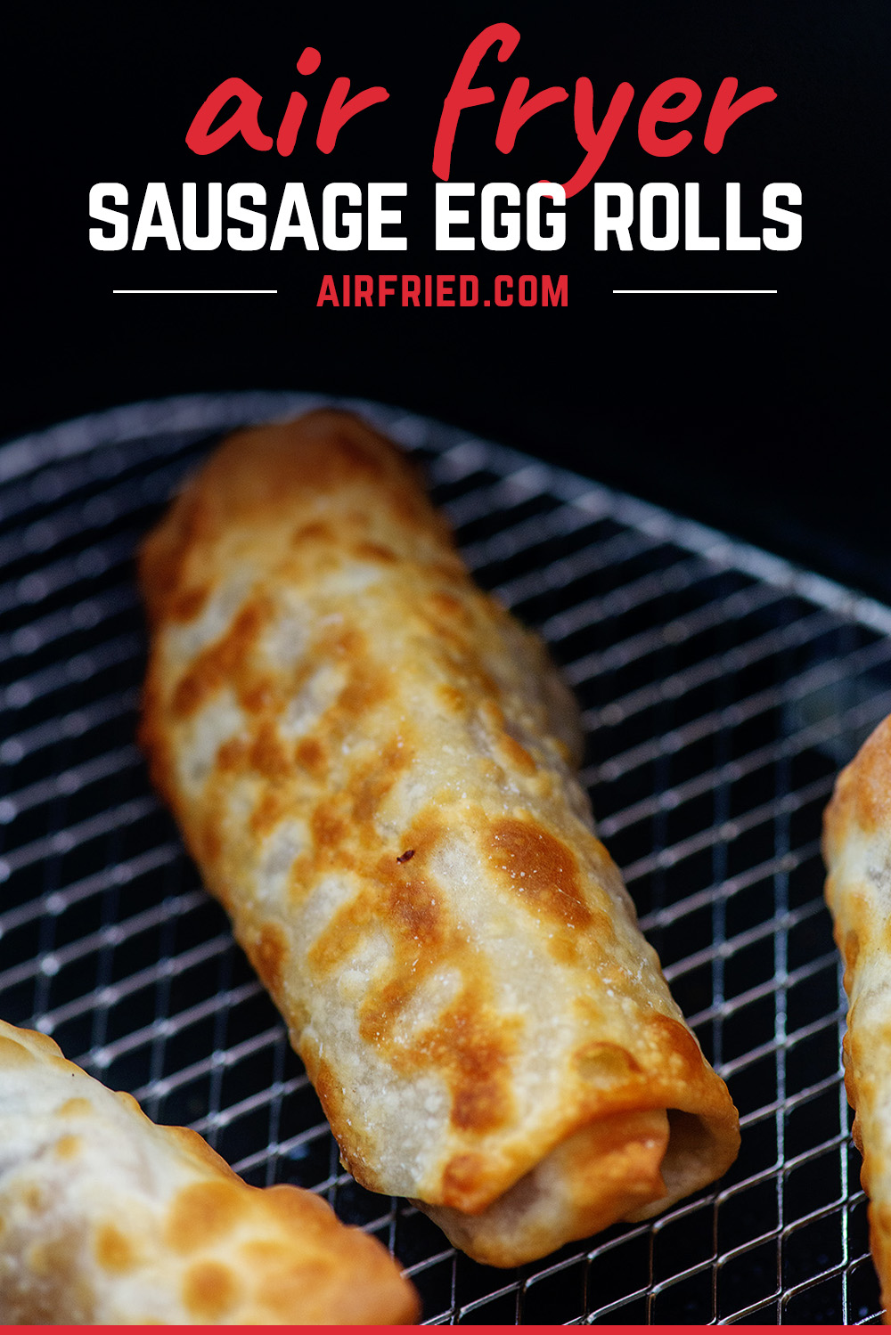 Crispy sausage egg rolls are very easy to make in the air fryer. #airfried #recipes #homemade