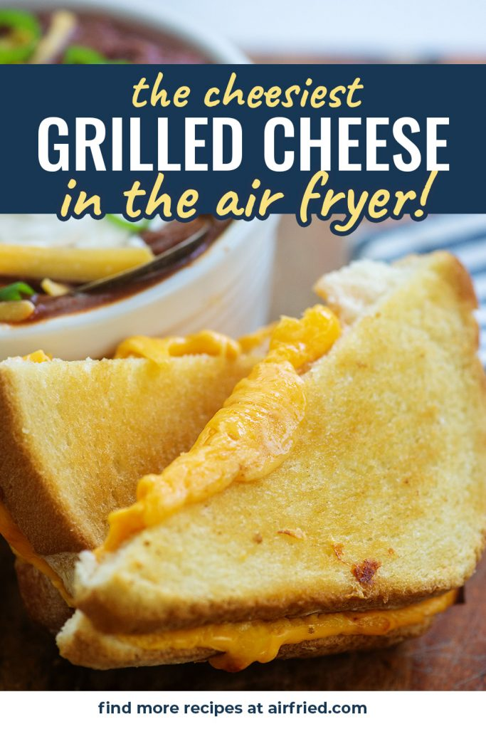 air fryer grilled cheese against a bowl of chili