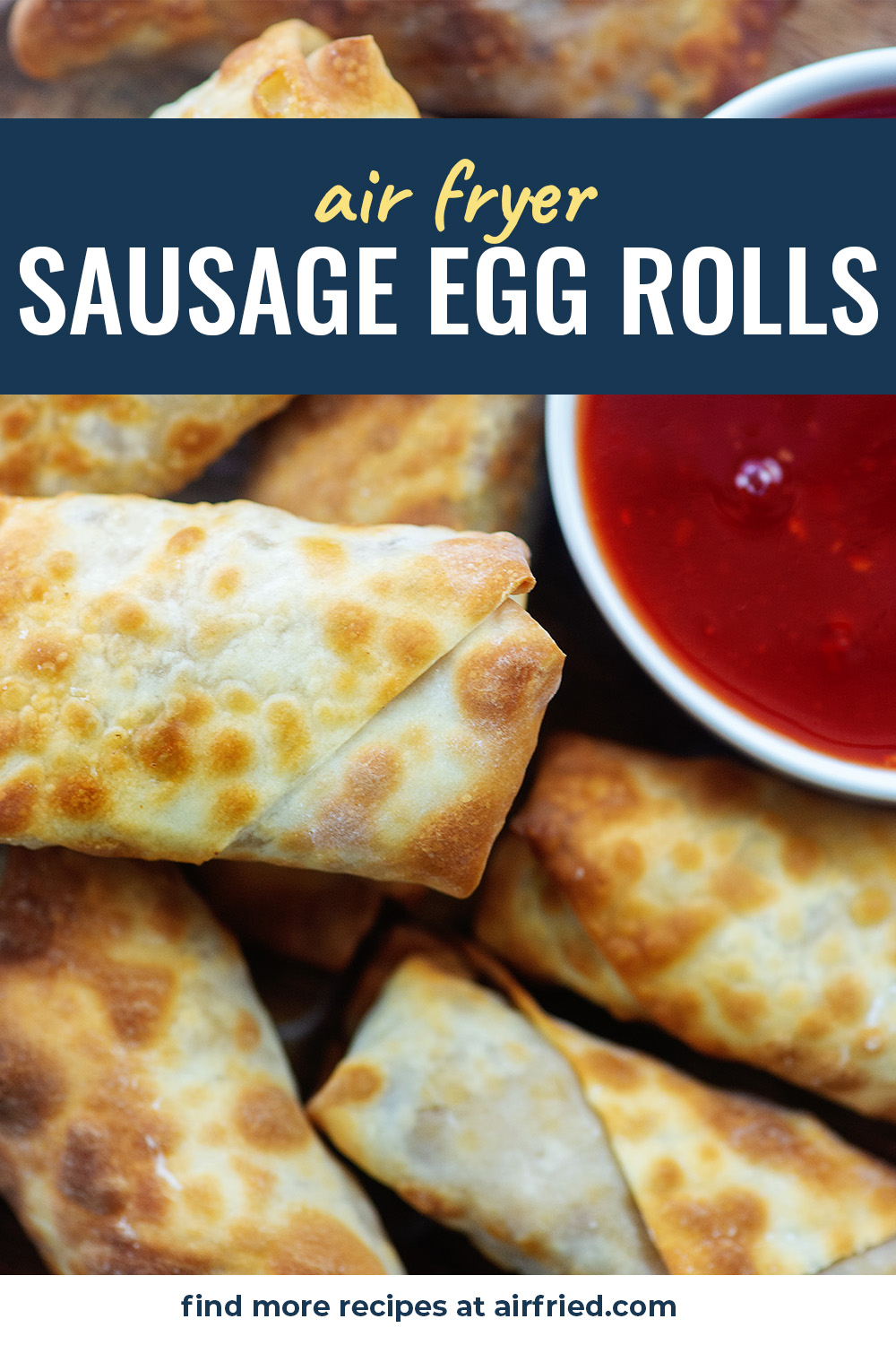 These sausage egg rolls are a perfect snack for a gathering.  They are delicious in a sweet and sour dip! #eggrolls #homemade #airfryer