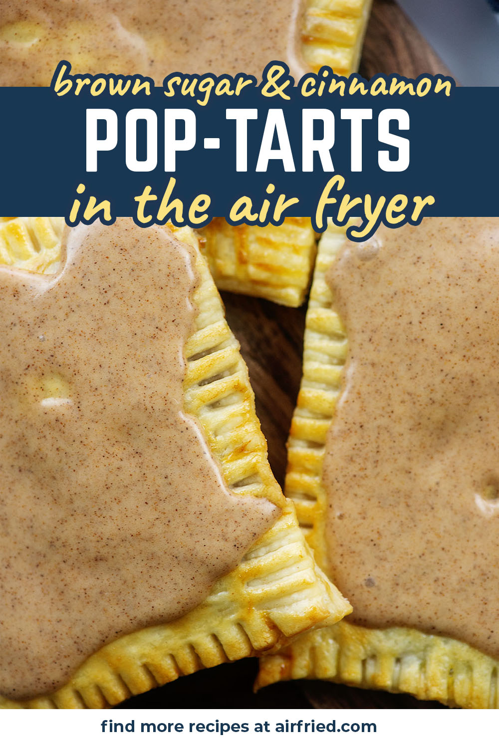 These homemade pop tarts are filled with brown sugar and cinnamon with a sweet brown sugar glaze! #airfried #breakfast #recipe