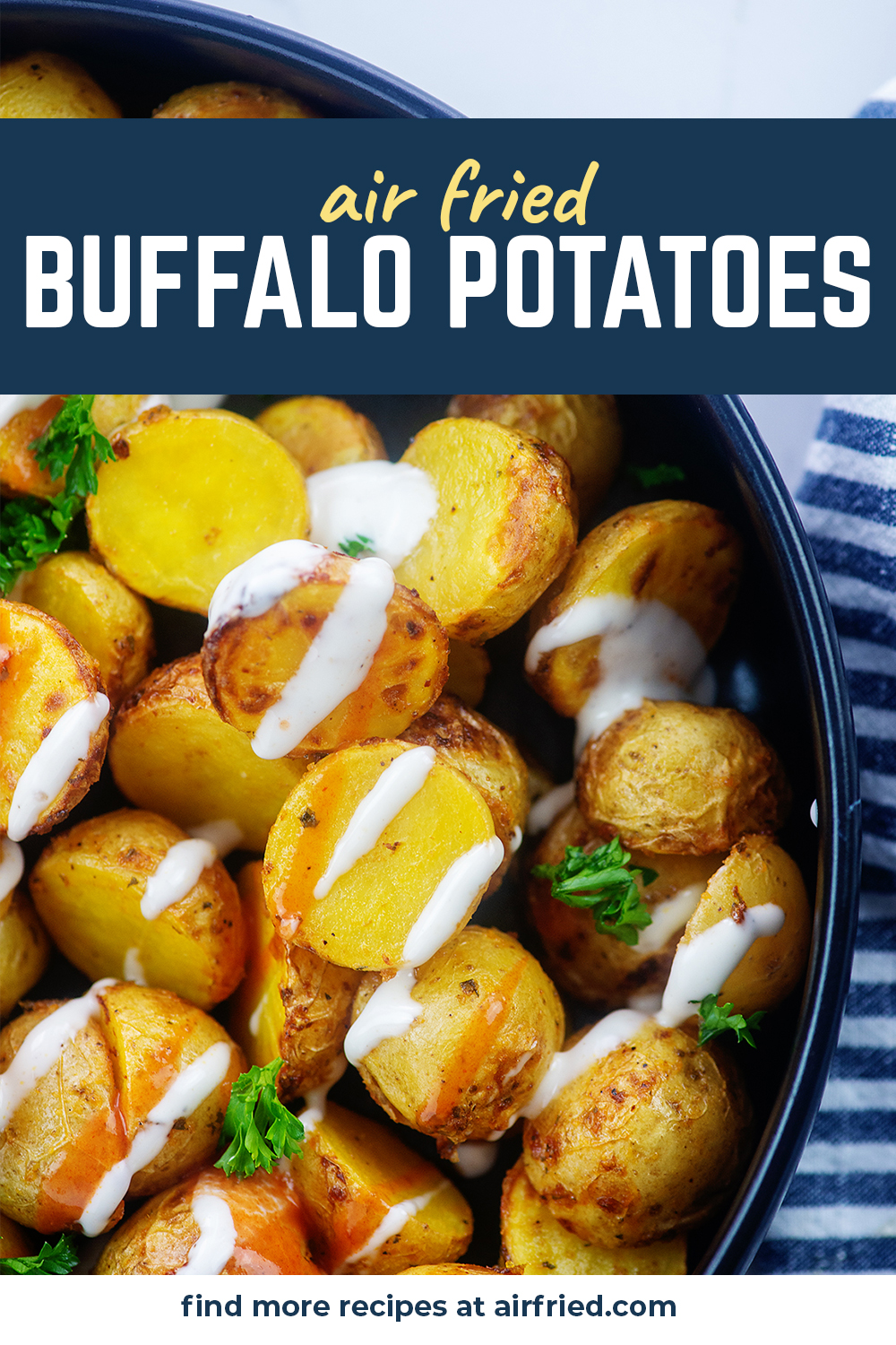 We are loving these potatoes covered in ranch and buffalo sauce! #airfried #buffalopotatoes #recipes