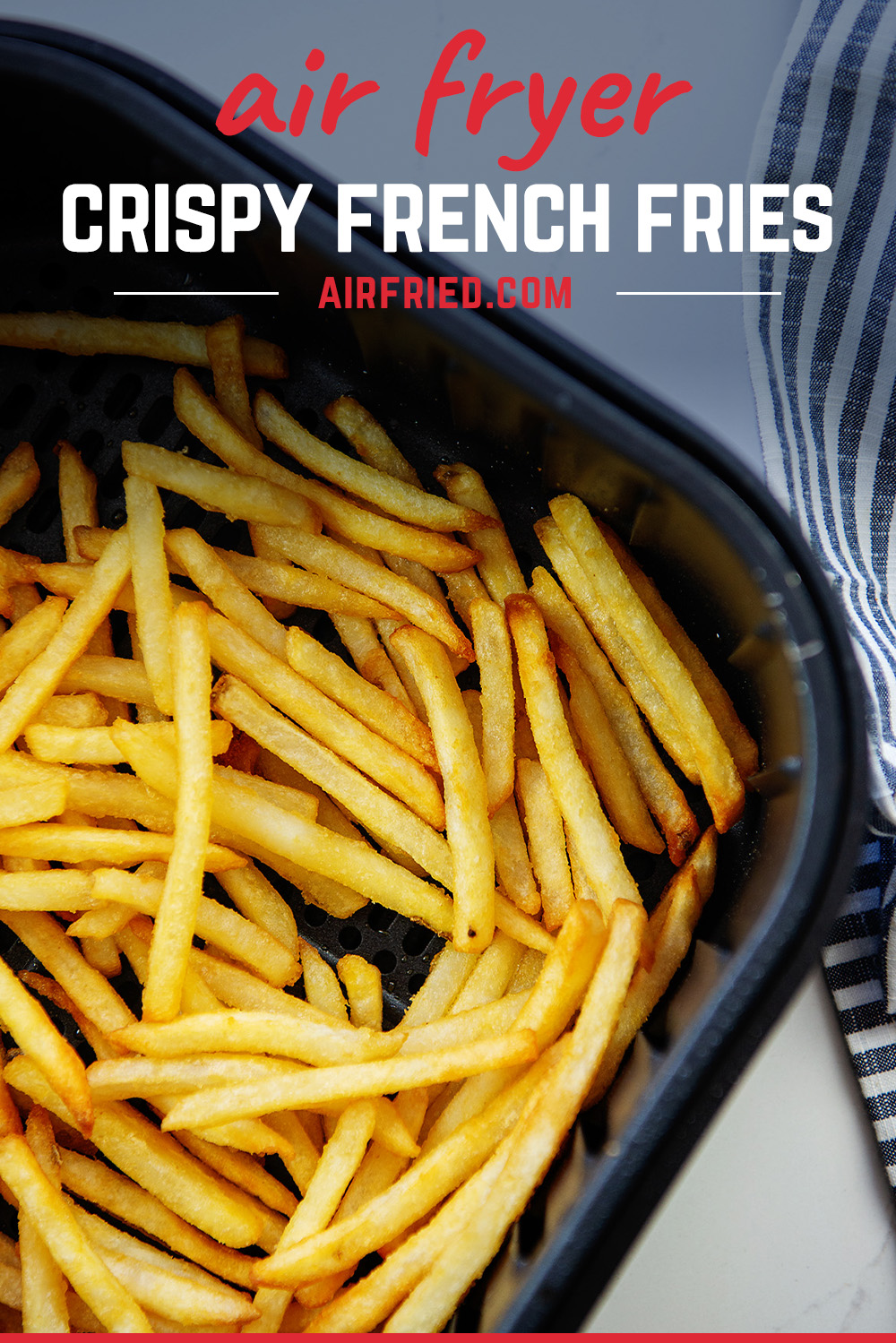 Crispy, golden french fries are easy to make in an air fryer basket. #airfried #fries #recipes