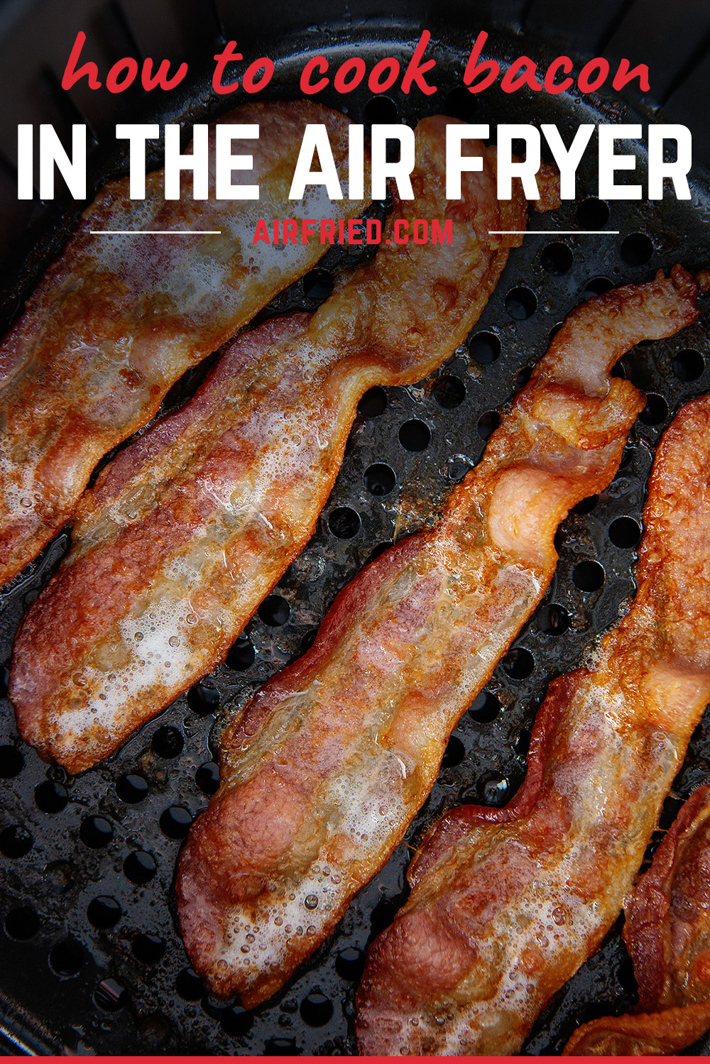 Air Fried Bacon comes out perfectly crispy in just about 8 minutes without a bunch of grease splatter all over your stove! Plus your whole house won't smell like bacon all day!