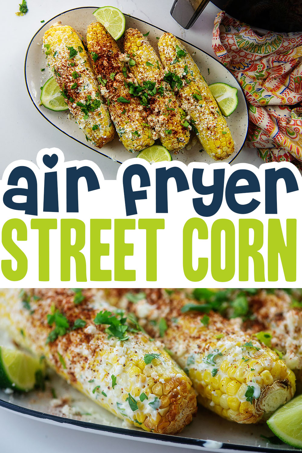 This street corn recipe uses air fried corn on the cob and then gets coated in a creamy sauce.
