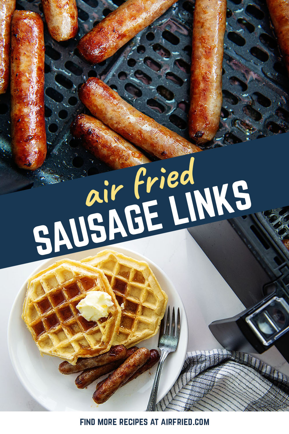 Sausage links in the air fryer taste so good there is no reason not to serve them every time you want them!  Easy to make, easy to clean up!