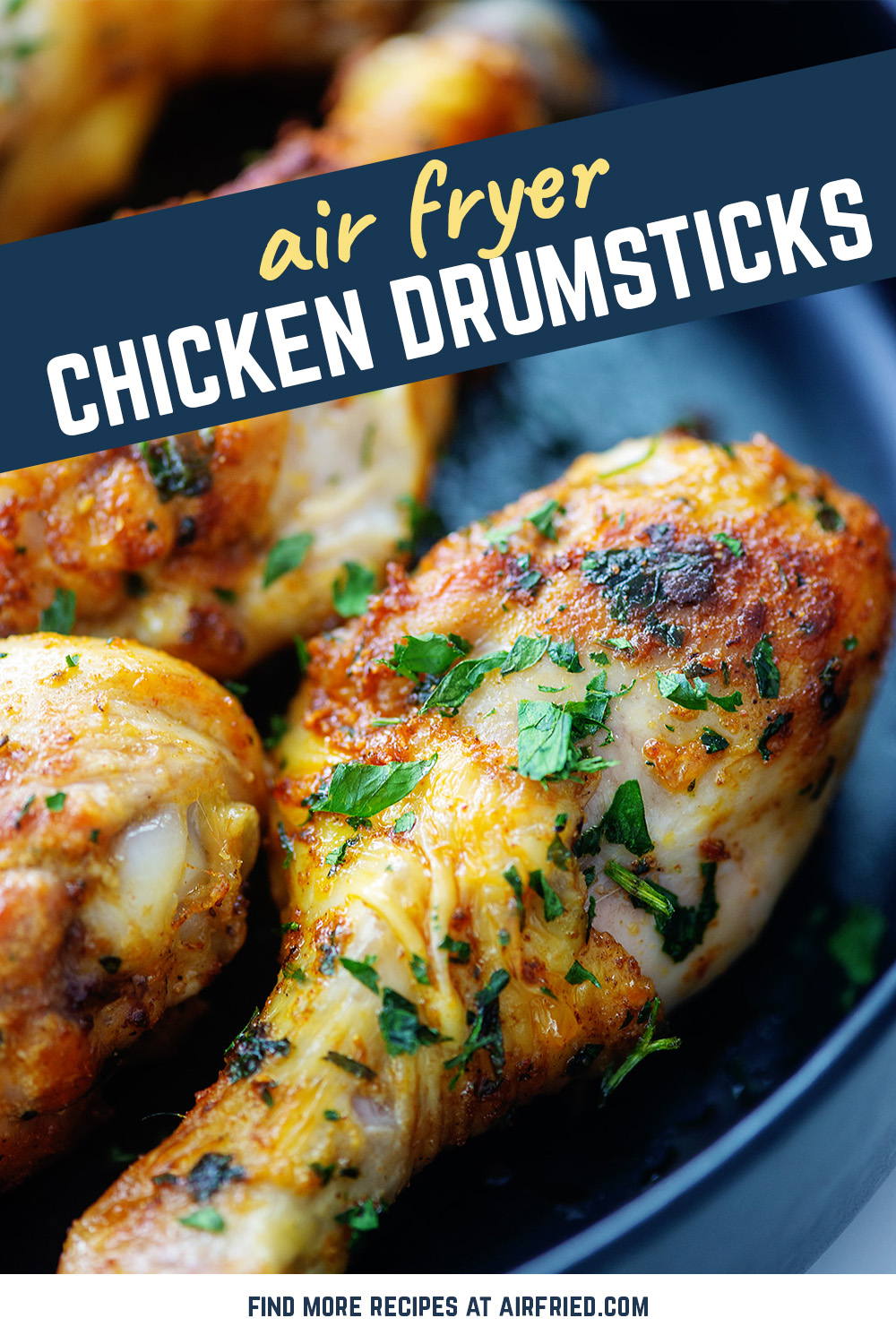 Chicken Legs turn out perfect in the air fryer! Moist inside, crispy outside, and so quick and easy!