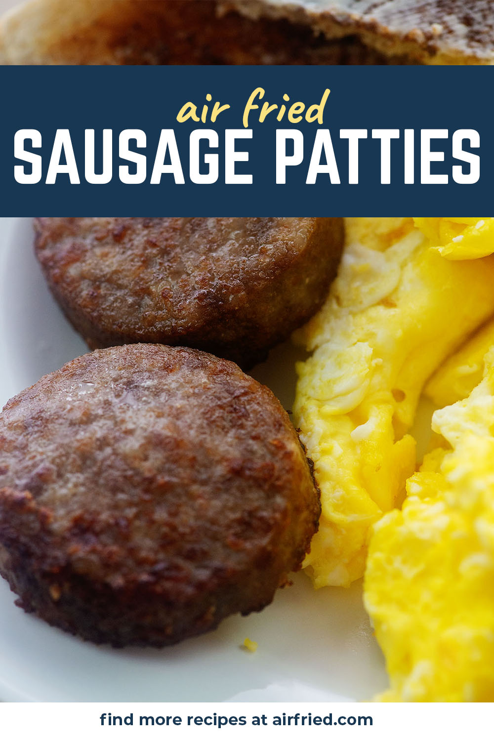 Air fried sausage patties are cooked absolutely perfectly and slightly crisp.