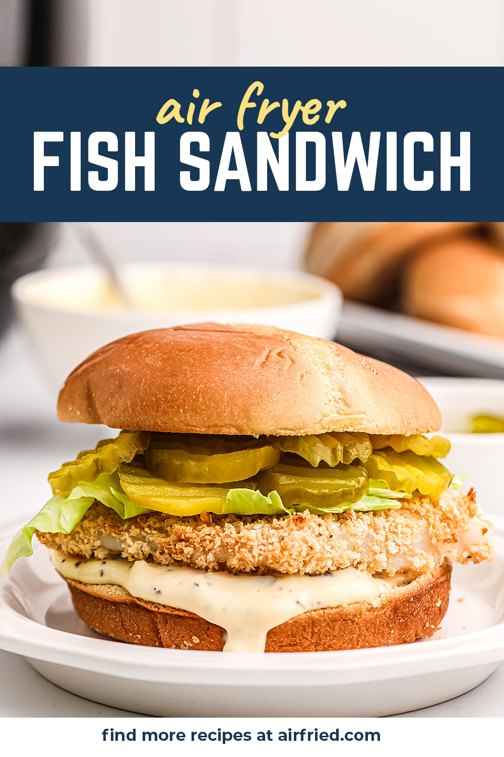 Crispy fish sandwiches are easy to make in the air fryer.  This one has a homemade tartar sauce!