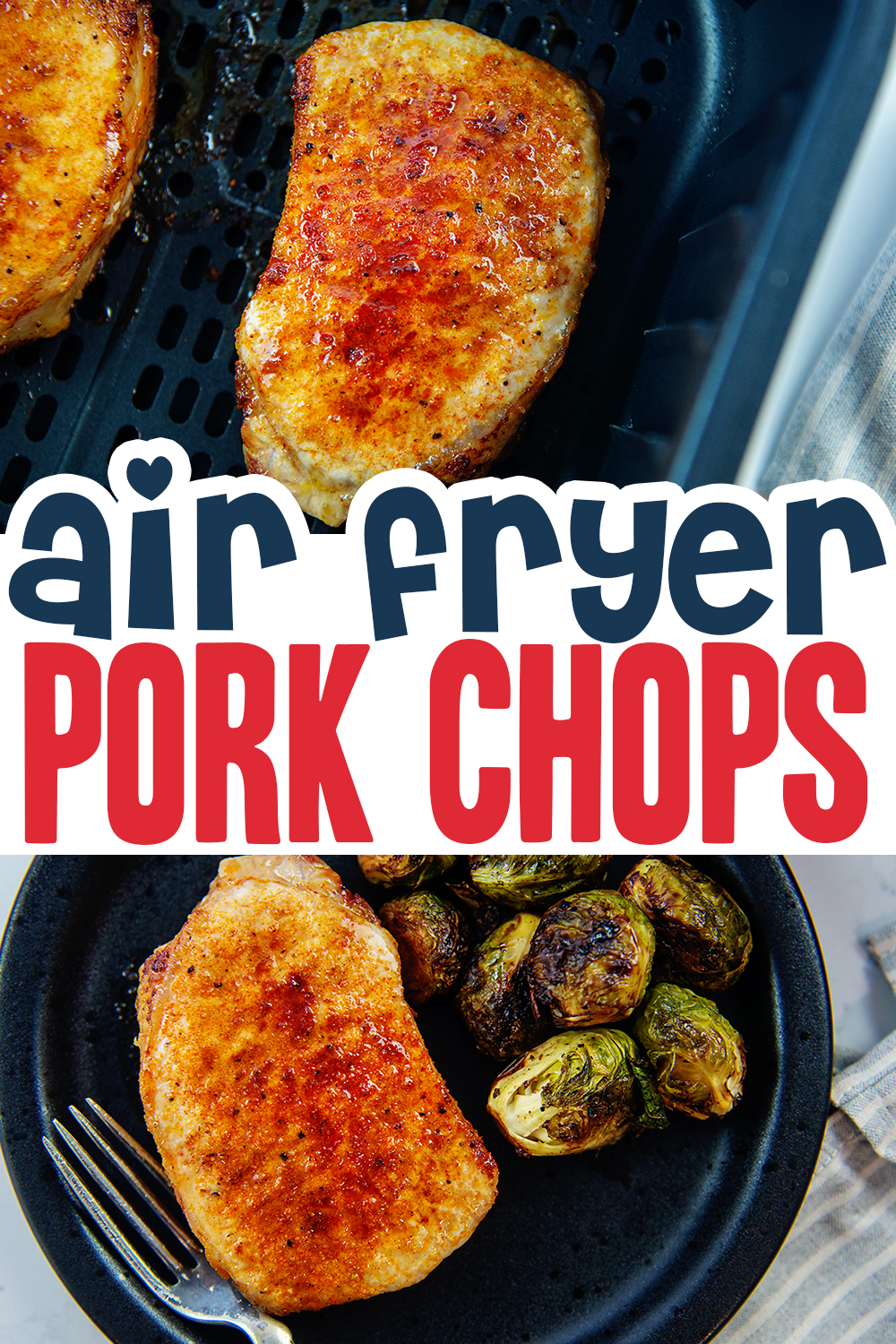These pork chops in the air fryer are easy to make and stay out of the way in your air fryer while you cook the rest of your meal!  The pork chops are wonderfully tender and juicy!