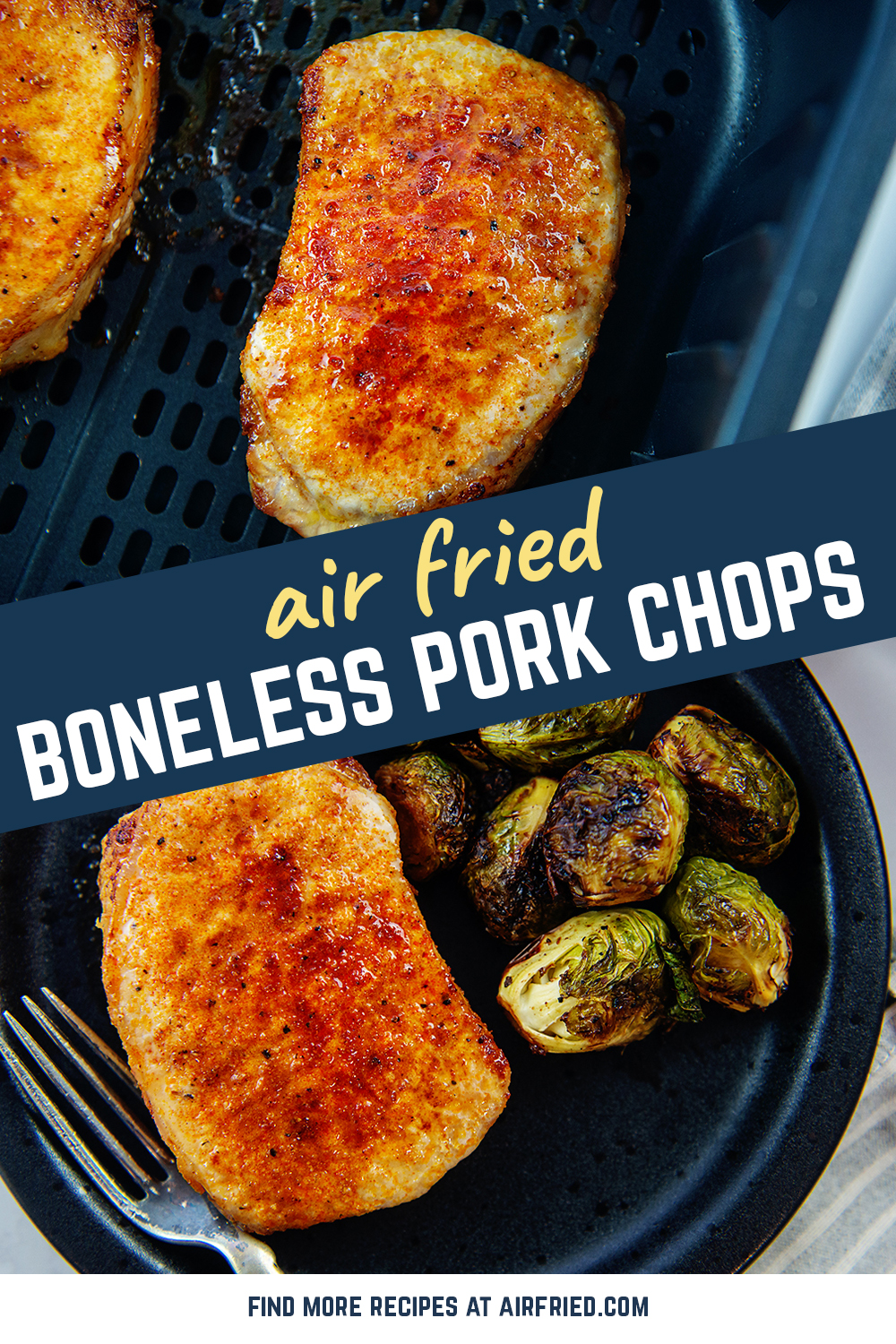 Boneless chops, seasoned with garlic, and air fried to perfection can be found in this recipe!