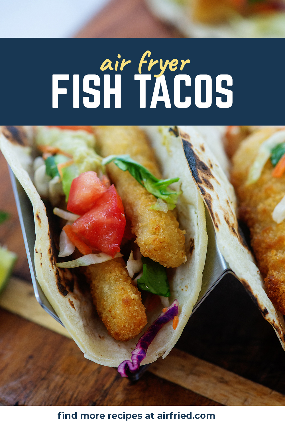 These fish tacos are made with air fried fish sticks to keep them crispy and easy.  Then we topped them with our favorite toppings!