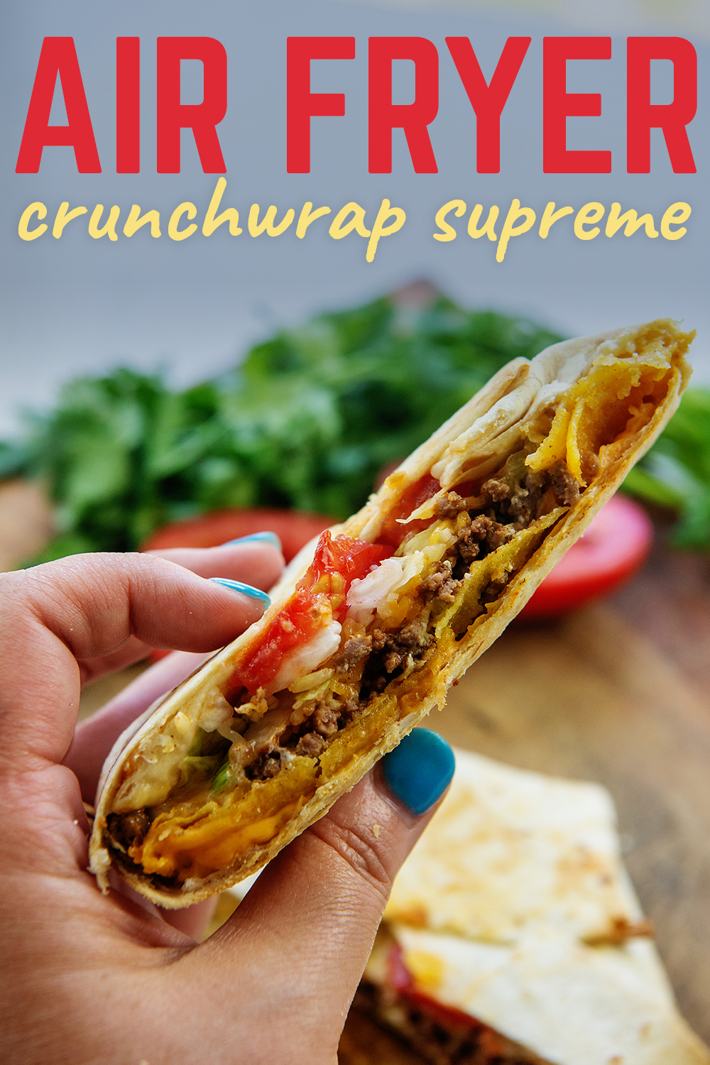 Our copycat crunchwrap supreme is made in the air fryer with ease and the result if fantastic!
