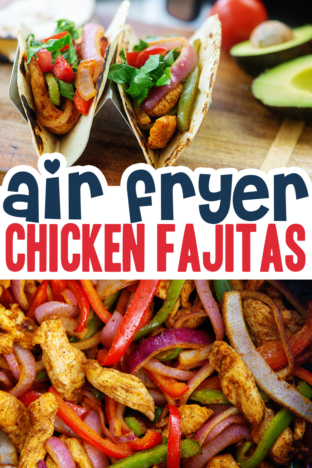 This 15 minute chicken fajita recipe is cooked entirely in the air fryer.  That makes this recipe both easy and delicious.