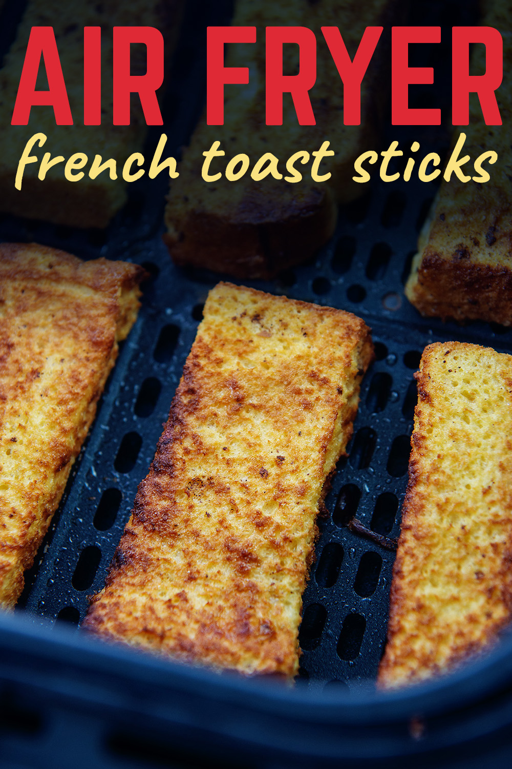 Fluffy French toast sticks have a wonderful crisp edge when you cook them in the air fryer!