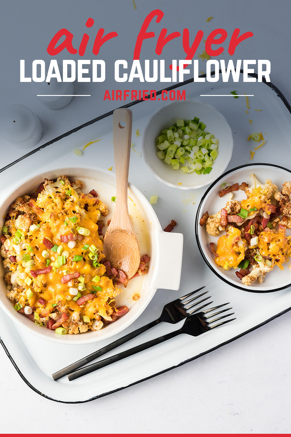 Air fryer loaded cauliflower works great as a low carb alternative to potatoes.