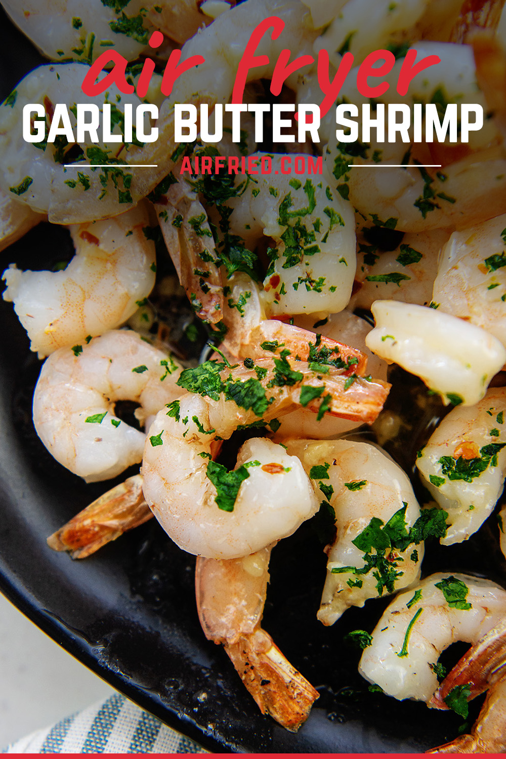 Just 10 minutes to cook this shrimp straight from the freezer! Pop it in the air fryer and then drizzle with garlic butter.