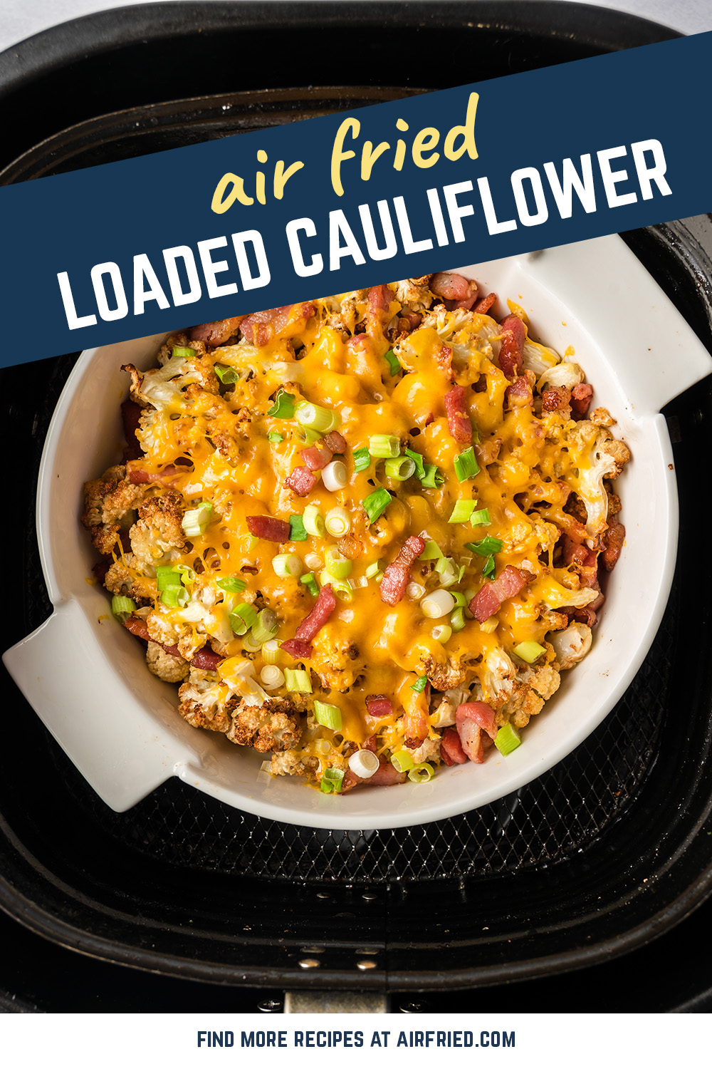 Make your caulilflower better by loading it up with bacon and cheese just like a potato!