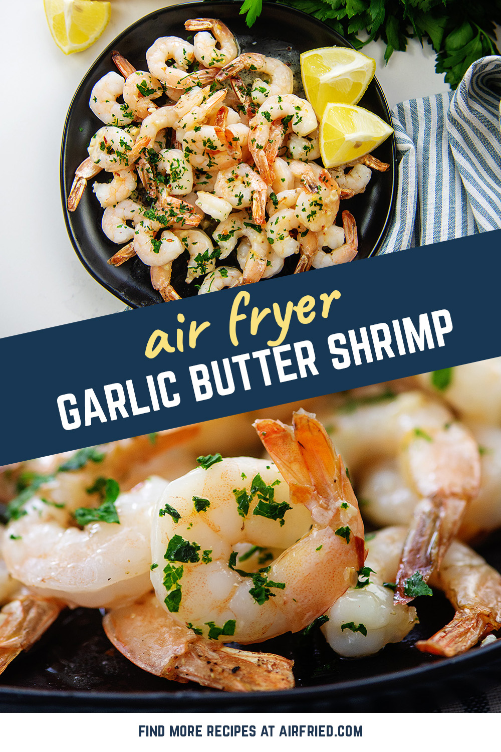Garlic Butter Shrimp is cooked straight from the freezer in the air fryer! Ready in just 10 minutes.