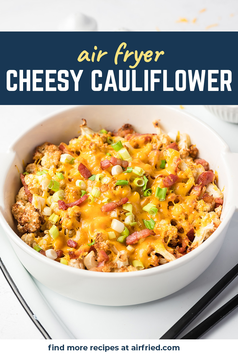 This air fried cauliflower recipe is lightly seasoned and loaded with bacon, cheese, and green onions.  So good!