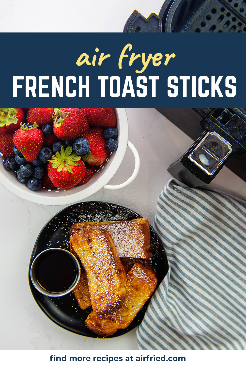 Our air fried French toast sticks have a great texture and were really easy to make!
