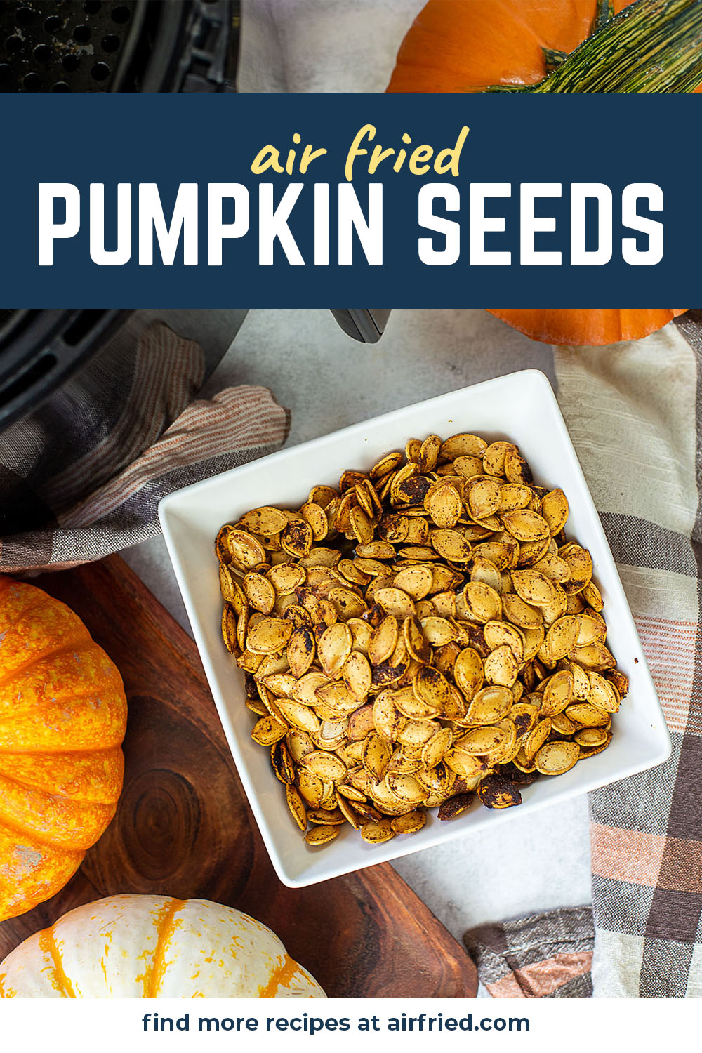 Make these air fryer pumpkin seeds as an extra treat after you finish carving your pumpkins!