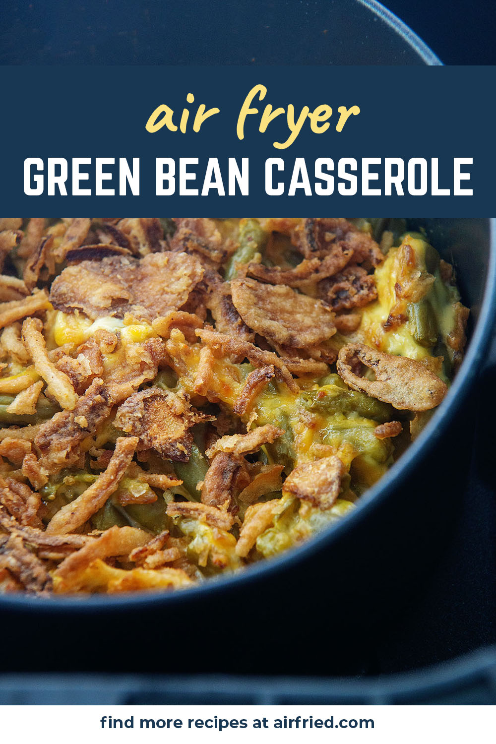 Crunchy green bean casserole  can be made in your air fryer in just a few minutes!