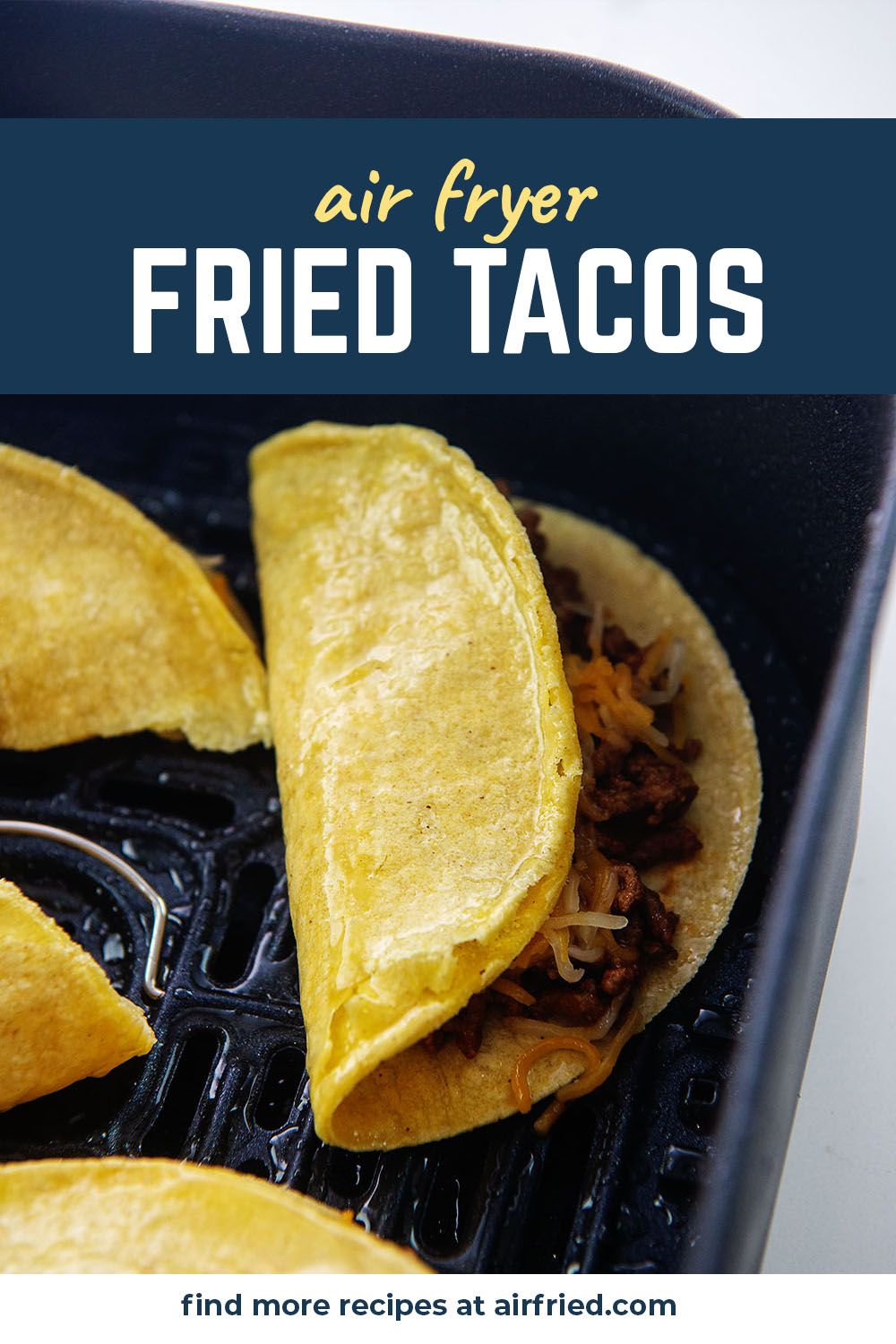 Fried tacos are so good with their crispy shells cooked alongside the beef and melted cheese!